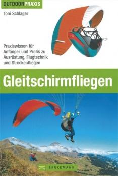 Gleitschirmfliegen Praxiswissen Lehrbuch Auflage 2017